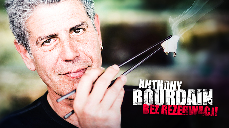 Anthony Bourdain - bez rezerwacji