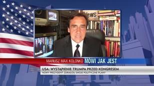 Mariusz Max Kolonko mówi, jak było podczas wystąpienia Trumpa przed Kongresem