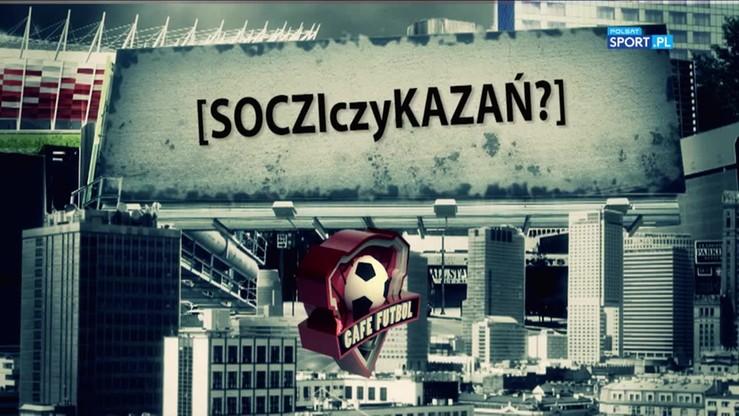 Cafe Futbol: Soczi czy Kazań?