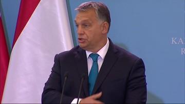 Orban: mniej Brukseli, więcej państw narodowych - tak chcemy widzieć Europę
