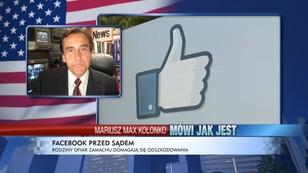 Mariusz Max Kolonko: Facebook przed sądem