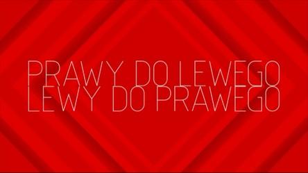 Prawy do Lewego. Lewy do Prawego