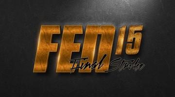 2017-01-11 FEN 15: Final Strike. Co nas czeka w Lubinie?