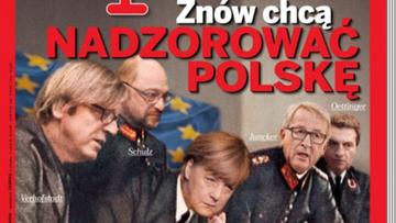 """12-01-2016 16:00 """"Znów chcą nadzorować Polskę"""". Okładka """"Wprost"""" coraz szerzej komentowana w Europie"""