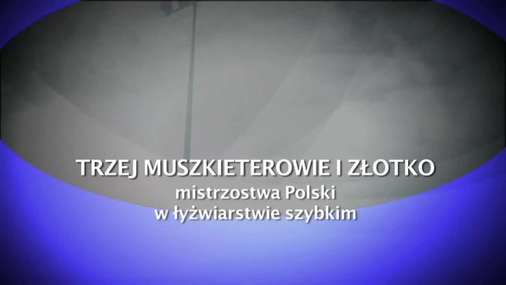 Trzej muszkieterowie i Złotko. Reportaż z mistrzostw Polski
