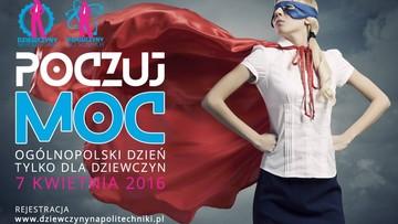 """02-04-2016 10:44 """"Dziewczyny na politechniki"""" - dzień otwarty dla absolwentek szkół ponadgimnazjalnych na uczelniach technicznych"""