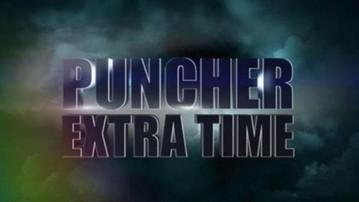 2017-04-24 Puncher Extra Time o wielkiej szansie Wacha: Kliknij i oglądaj!