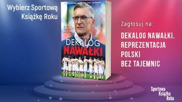 2017-01-13 Dekalog Nawałki z szansą na tytuł Sportowej Książki Roku!