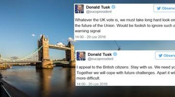 20-06-2016 17:30 Donald Tusk apeluje do Brytyjczyków: zostańcie z nami w UE