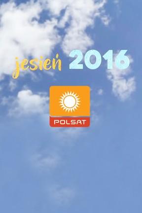 2016-08-26 Wiele atrakcji jesienią na antenie Telewizji POLSAT
