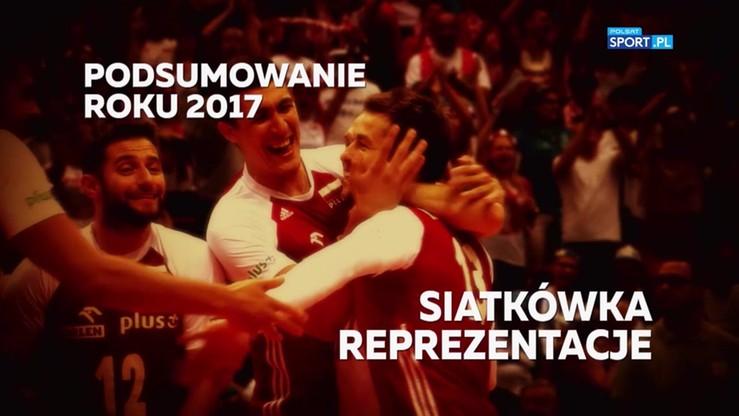 Podsumowanie 2017 roku: Siatkówka reprezentacyjna