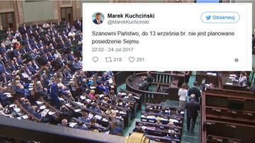 """24-07-2017 22:54 """"Do 13 września br. nie jest planowane posiedzenie Sejmu"""" - Marszałek Kuchciński na Twitterze"""