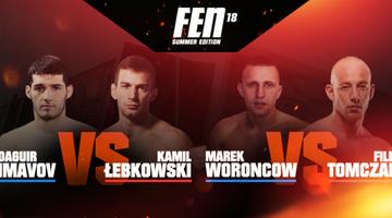 2017-06-26 FEN 18: Łebkowski - Imavov w walce wieczoru!