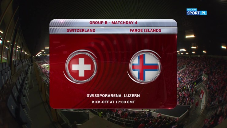 Szwajcaria - Wyspy Owcze 2:0. Skrót meczu