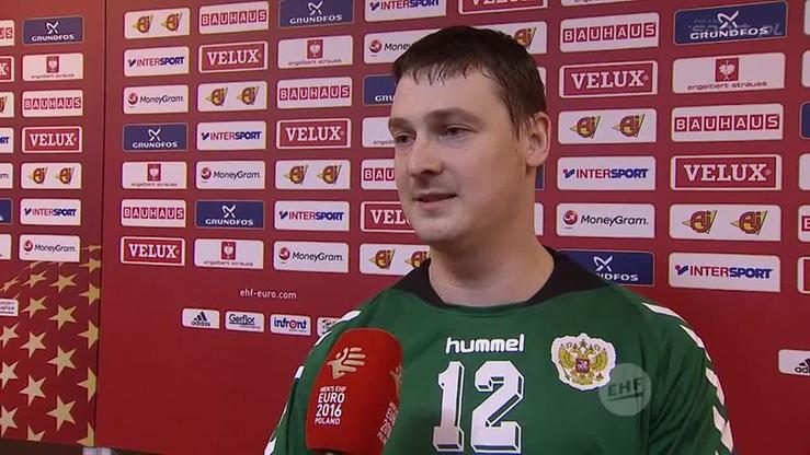 Bramkarz Rosji: Pokazaliśmy, że jesteśmy dobrze przygotowani do EHF Euro 2016