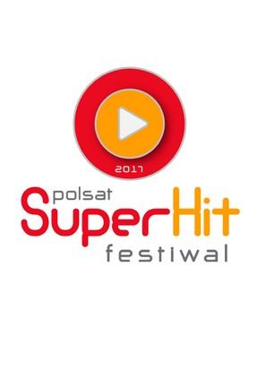 2017-04-25 Polsat SuperHit Festiwal 2017 od 26 do 28 maja - Polsat.pl