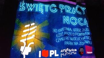 01-05-2017 06:25 W Łodzi po raz pierwszy odbyło się Święto Pracy Nocą