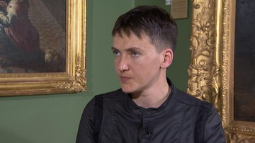 02-08-2016 12:20 Sawczenko chce uwolnienia jeńców. Zapowiada głodówkę