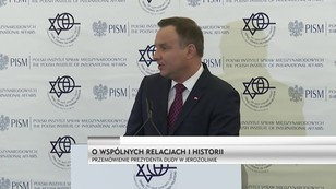 O wspólnych relacjach i historii - przemówienie prezydenta Andrzeja Dudy w Jerozolimie