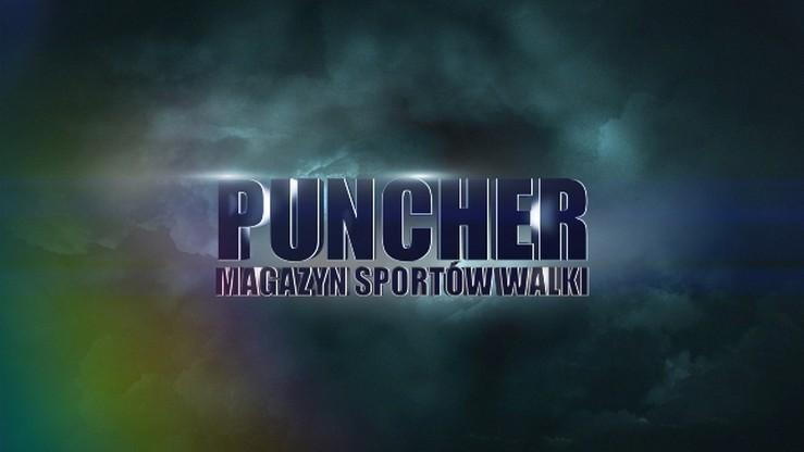 Puncher: Sztuki walki - gorący okres w zimne dni. Magazyn wyjątkowo o godz. 15!