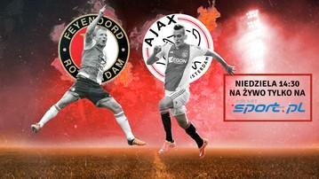 2015-11-07 Feyenoord - Ajax Amsterdam. Transmisja na Polsatsport.pl!