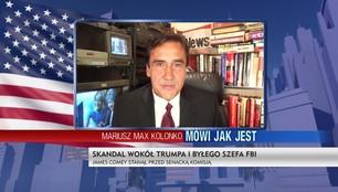 Mariusz Max Kolonko - Skandal wokół Trumpa i byłego szefa FBI