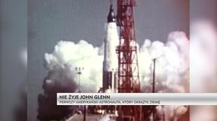 Nie żyje John Glenn - pierwszy amerykański astronauta, który okrążył ziemię