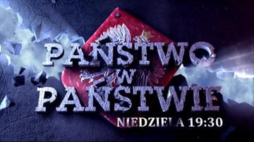 """01-10-2016 15:53 Dwusetny, specjalny odcinek programu """"Państwo w Państwie"""""""