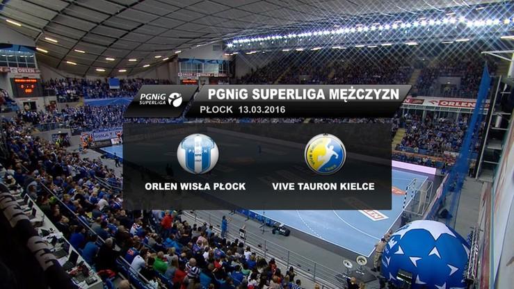 2016-03-13 Orlen Wisła Płock - Vive Tauron Kielce 31:27. Skrót meczu