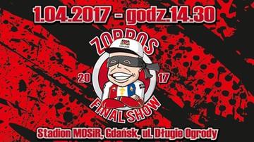 2017-03-15 Zorros Final Show już 1 kwietnia w Gdańsku! Przyjadą gwiazdy!