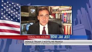 Mariusz Max Kolonko - Wizyta Trumpa we Francji w cieniu skandalu