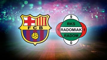 2016-12-15 Z FC Barcelona do Radomiaka Radom? Ktoś tu przegrał karierę...