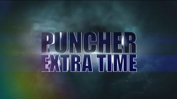2017-05-22 Puncher Extra Time: Kliknij i oglądaj