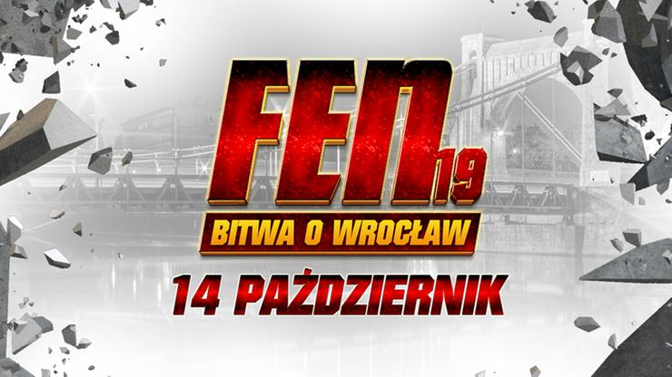 FEN 19: Bitwa o Wrocław. Opis gali, która odbędzie się 14 października