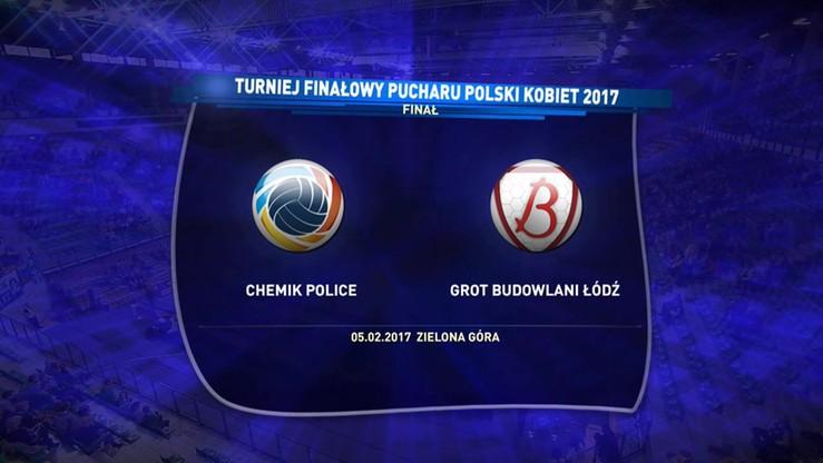 Chemik Police - Grot Budowlani Łódź 3:0. Skrót finału Pucharu Polski