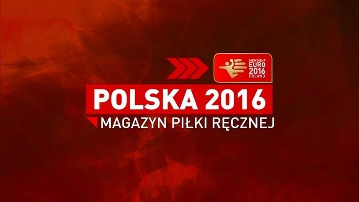 Polska 2016: Gotowi na Danię i... losowanie
