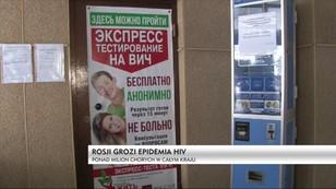 Rosji grozi epidemia HIV