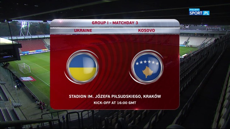 2016-10-09 Ukraina - Kosowo 3:0. Skrót meczu