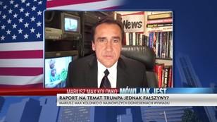 Raport na temat Trumpa fałszywy? Mariusz Max Kolonko o najnowszych doniesieniach wywiadu