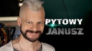 Pytowy Janusz