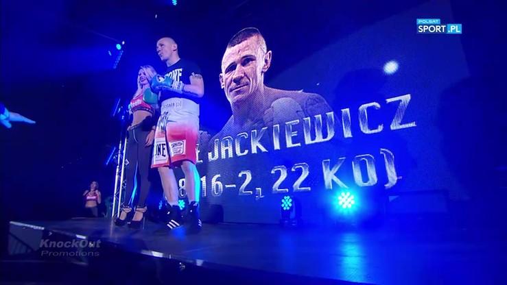Jackiewicz wszedł do ringu w rytm