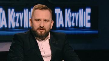 Żądam głowy ministra Radziwiłła - poseł Liroy-Marzec w Tak czy Nie