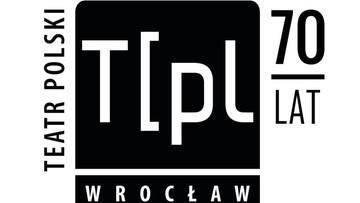 06-01-2016 20:15 70. rocznica powstania Teatru Polskiego we Wrocławiu