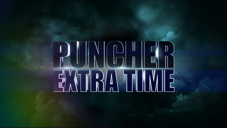 Puncher Extra Time tylko na Polsatsport.pl od 21:00!