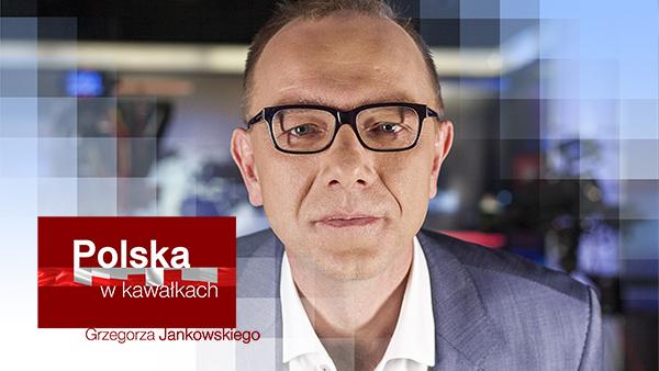 Polska w kawałkach Grzegorza Jankowskiego