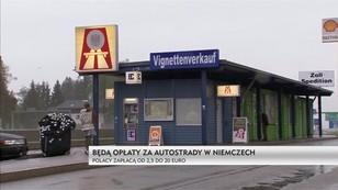 Niemcy: Koniec darmowych autostrad - nie będzie wyjątków, zapłacą wszyscy