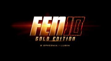2015-11-19 FEN 10: Gold Edition odbędzie się 8 stycznia 2016 w Lubinie!