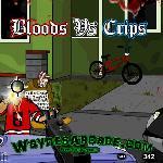Bloods vs Crips 2