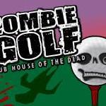 Zombie Golf: Club House