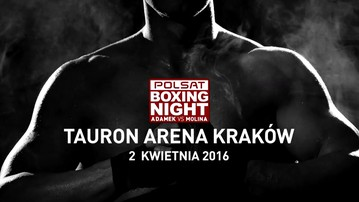 2016-02-19 Teaser gali Polsat Boxing Night: Adamek vs Molina